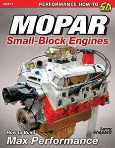 Mopar Engine Performance Guide: Camshaft, Lifters and Cam